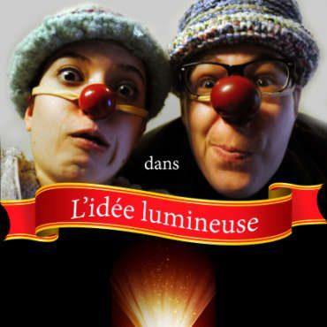l'idée lumineuse, Spectacle interactif jeune public, comique, humour, clown, jonglage, spectacles enfants, Nice Arteflammes
